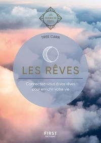 Tree Carr - Les rêves - Connectez-vous à vos rêves pour enrichir votre vie.