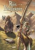 Tregis et  Jarry - Les Rois Forgerons Tome 2 : Le Petit Père des Elfes.