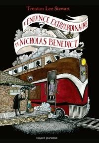 Jean-Baptiste Dupin et Trenton Lee Stewart - Le mystérieux cercle Bénédict, Tome 04 - L'enfance extraordinaire de Nicholas Benedict.