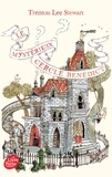 Trenton Lee Stewart - Le Mystérieux Cercle Benedict Tome 1 : .