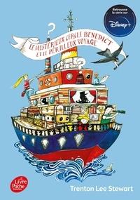 Trenton Lee Stewart - Le Mystérieux Cercle Benedict Tome 2 : Le Mystérieux Cercle Benedict et le périlleux voyage.