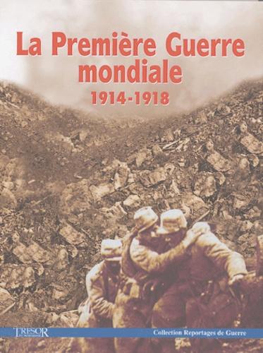 Trésor du patrimoine - La Première Guerre mondiale 1914-1918.