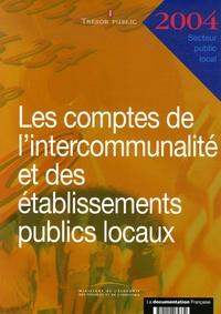 Les comptes de lintercommunalité et des établissements publics locaux - Exercice 2004.pdf