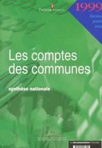 Trésor Public - Les comptes des communes 1999 - Synthèse nationale.
