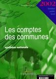 Trésor Public - Les comptes des communes 2002 - Synthèse nationale.