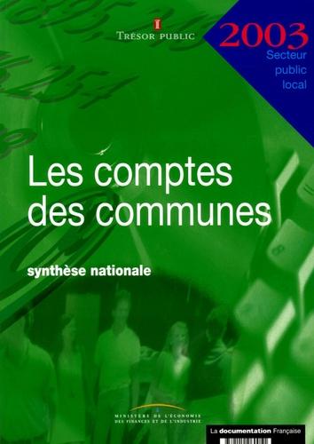 Trésor Public - Les comptes des communes 2003 - Synthèse nationale.