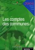 Trésor Public - Les comptes des communes 2004.
