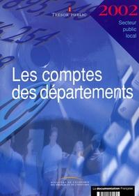 Trésor Public - Les comptes des départements 2002.