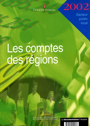 Trésor Public - Les comptes des régions 2002.
