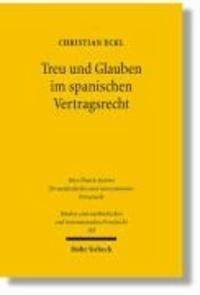 Treu und Glauben im spanischen Vertragsrecht.