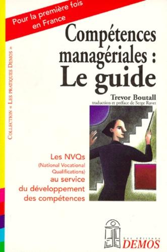 Trevor Boutall - Compétences managériales - Le guide.