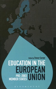 Trevor Corner - Education in the European Union - Pre-2003 Member States.