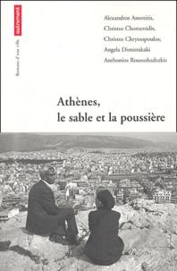 Trevor Ferguson et Marie-Sissi Labrèche - Athènes, le sable et la poussière.