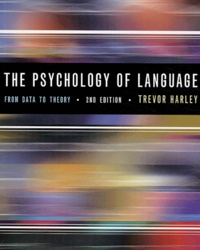 Trevor Harley - The psychology of language : from data to theory.