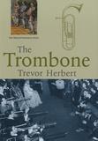 Trevor Herbert - The Trombone.