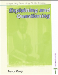 Trevor Kerry - Explaining and Questioning.