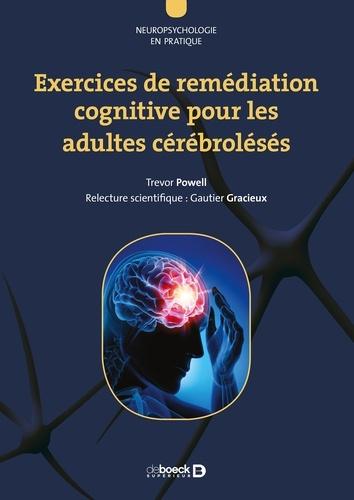 Exercices de remédiation cognitive pour les adultes cérébrolésés