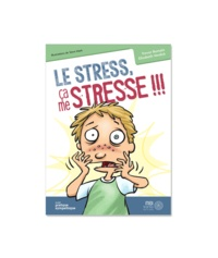Trevor Romain et Elizabeth Verdick - Le stress, ça me stresse !!!.