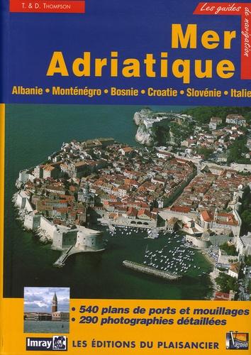 Trevor Thompson - Adriatique - Albanie, Monténégro, Croatie, Slovénie et côte adriatique italienne.