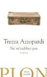 Trezza Azzopardi - Ne m'oubliez pas.