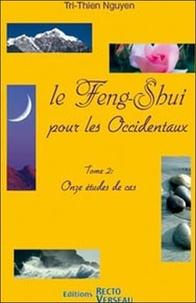 Histoiresdenlire.be Le Feng-Shui pour les Occidentaux - Tome 2 : Onze études de cas Image
