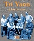 Tri Yann - Eclats de vivre. 1 CD audio