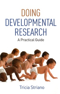 Tricia Striano - Doing Developmental Research - a Practical Guide.