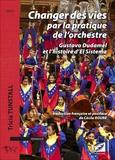 Tricia Tunstall - Changer des vies par la pratique de l'orchestre - Gustavo Dudamel et l'histoire d'el sistema.