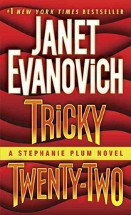 Janet Evanovich - Tricky Twenty-Two - A Stephanie Plum Novel 22.