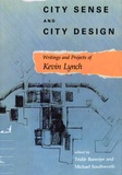 Tridib Banerjee et Matthew Southworth - City Sense and City Design - Writings and Projects of Kevin Lynch.