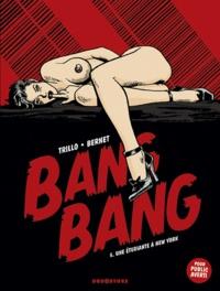 Trillo et  Bernet - Bang Bang Tome 5 : Une étudiante à New-York.