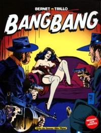 Trillo et  Bernet - Bang Bang.