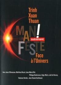 Trinh Xuan Thuan - Face à l'univers.