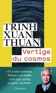 Trinh Xuan Thuan - Vertige du cosmos.
