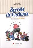 Trinka et  Nono - Secrets de cochons - Histoires du pâté Hénaff.