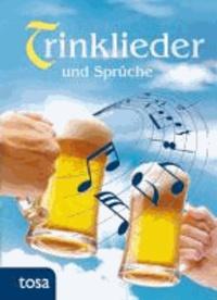 Trinklieder und Sprüche.