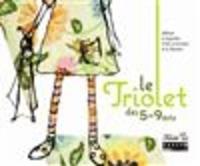 Triolet 59-62 - Le Triolet des 5-9 ans - Album à regarder, à lire, à écouter et à chanter. 1 CD audio