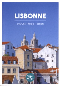 Trips and tips - Lisbonne.