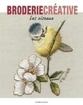 Trish Burr et Adeline Cras - Les oiseaux.