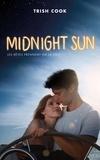 Trish Cook - MIDNIGHT SUN édition avec affiche du film en couverture.