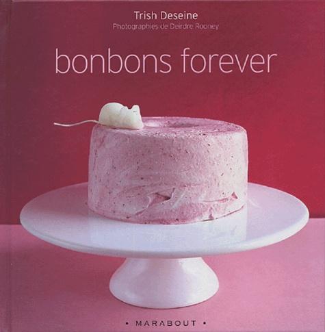 Trish Deseine - Bonbons forever.