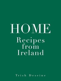 Trish Deseine - Home - Recipes from Ireland.