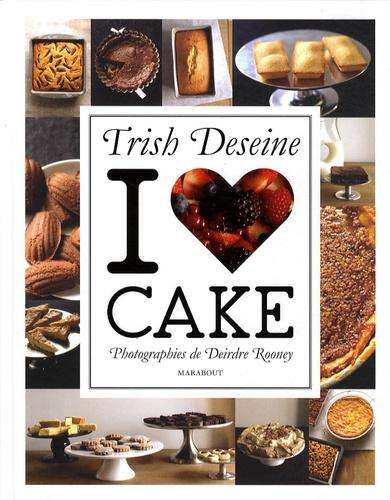 Trish Deseine - I love Cake.