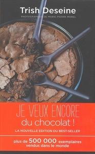 Trish Deseine - Je veux encore du chocolat.