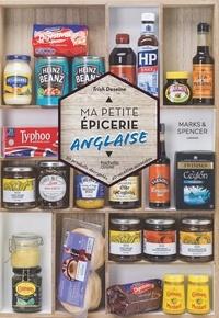 Trish Deseine - Ma petite épicerie anglaise.