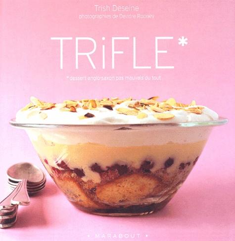 Trish Deseine et Deirdre Rooney - Trifles.
