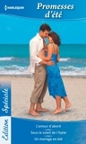 Trisha David et Lucy Gordon - Promesses d'été - L'amour d'abord - Sous le soleil de l'Italie - Un mariage en été.