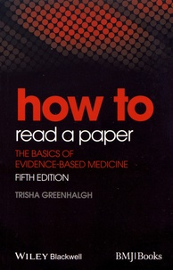 How to Read a Paper - The Basics of Evidence-Based Medicine.pdf