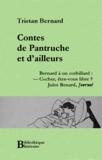 Tristan Bernard - Contes de Pantruche et d'ailleurs.