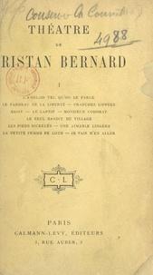 Tristan Bernard - Théâtre de Tristan Bernard (1).